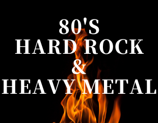 「80's Hard Rock & Heavy Metal」特集